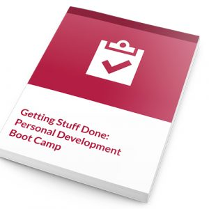 Getting Stuff Done -Personal Development Boot Camp