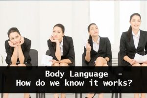 Body Language – How do we know it works ? training course